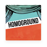 I am Co-Producing Homoground