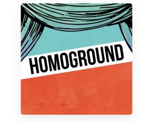 Homoground!